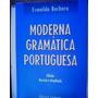 Livro - Moderna Gramática Portuguesa - Evanildo Bechara 1999