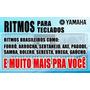 Ritmos-para-teclado-yamaha-s650+frete Gratis