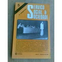 Livro- Serviço Social & Sociedade -ano Ii N. 5- Frete Gratis