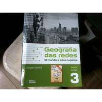 Livro: Geografia Das Redes, Vol. 3, Douglas Santos.
