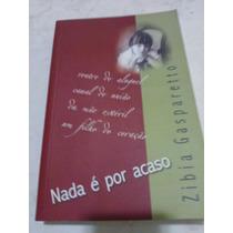 Livro: Gasparetto, Zibia - Nada É Por Acaso - Promoção
