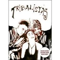 Dvd Tribalistas - Marisa Monte, Arnaldo Antunes, Carlinhos