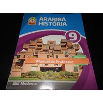 Projeto Araribá História 9º Ano 3ª Edição (para Professores)