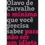 Livro - O Mínimo Que Você Precisa Saber Pra Não Ser Idiota #