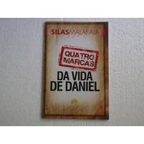 Silas Malafaia - Quatro Marcas Da Vida De Daniel - Livro