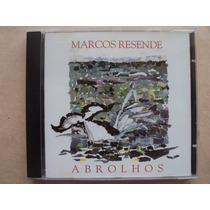 Marcos Resende- Cd Abrolhos- 1993- Original- Zerado!