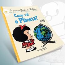 Livro: A Pequena Filosofia Da Mafalda - Como Vai O Planeta?