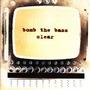 Cd Bomb The Bass - Clear!!! Importado!!!