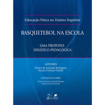 Livro - Educação Física No Ensino Superior - Basquetebol -