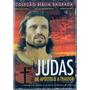 Dvd Judas - De Apóstolo A Traidor - Novo***