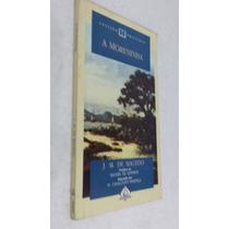 Livro A Moreninha - Joaquim Manuel De Macedo