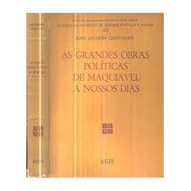 Livro As Grandes Obras Políticas De Maquiavel A Nossos Dias
