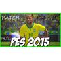 Patch Pes® 2015 Brasileirão (atualizado Dia 19/02/15)