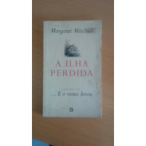 Livro - A Ilha Perdida - Margareth Mitchell