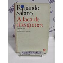 Livro - A Faca De Dois Gumes - Fernando Sabino