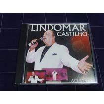Cd - Lindomar Castilho - Ao Vivo