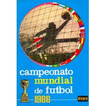 Álbum De Figurinhas Digitalizado Copa Do Mundo 1966 Disgra