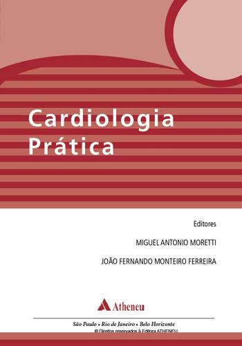 Cardiologia Prática 1ª Ed. Ebook Pdf