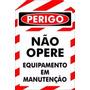 Placa Não Opere Equipamento Em Manutenção Encart