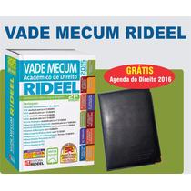 Vade Mecum Rideel - 21ª Edição - Grátis Agenda 2016 Direito