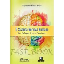 Livro - O Sistema Nervoso Humano Um Enfoque Psico-funcional
