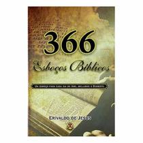 Frete Grátis 366 Esboços Bíblicos Erivaldo De Jesus Teologia