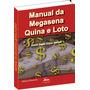 produto Megasena, Quina E Loto, Como Jogar, Como Ganhar!
