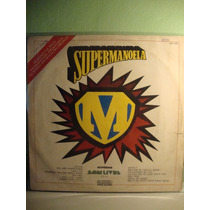 Vinil Supermanoela Internacional