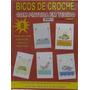 Bicos De Crochê - Revista Com Pintura Em Tecido