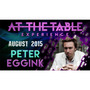 At The Table Live Lecture Peter Eggink August 19 2015 Video
