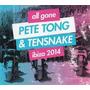 All Gone Tong Pete & Tensnake Ibiza Importado Cd X 2 Novo