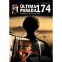 Dvd Última Parada 174 - Nacional