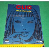 Clic 4 - Milo Manara - Coleção Eros - Livro Novo