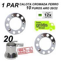 Kit Calota Caminhão Dianteira 10 Furos + 20 Capas Porca