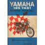 Manual Do Proprietário Moto Yamaha 125 Yas1 Década 70