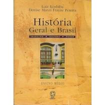 Livro História Geral E Brasil - Ensino Médio Luiz Koshiba