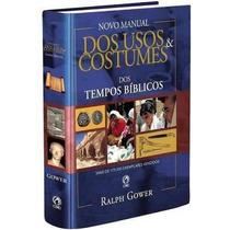 Novo Manual De Usos E Costumes Dos Tempos Bíblicos Cpad
