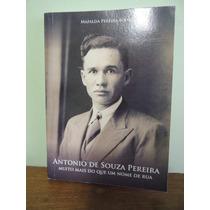 Livro Antonio De Souza Pereira - Mafalda Pereira Boing