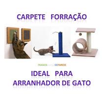 Carpete Forração Ideal Para Fazer Arranhador De Gato