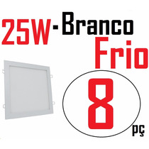 Kit 8 Painel Plafon Luminaria Led Embutir Branco Frio 25w