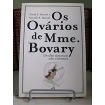 * Livro - Os Ovários De Mme Bovary - David P. Barash