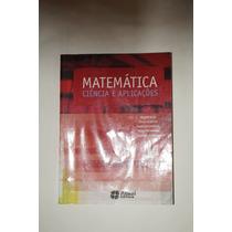 Matemática Ciência E Aplicações Vol 1