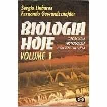 Livro Biologia Hoje - Vol 1 - Sérgio Linhares