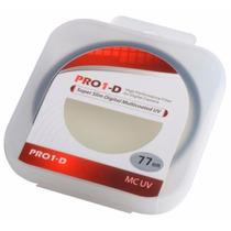Filtro Protetor Lente Uv 77mm Pro1-d Canon Nikon Sony