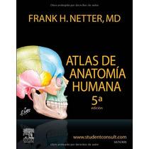 Livro Netter Atlas De Anatomia Humana - 5ª Edição (espanhol)