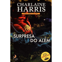Livro Charlaine Harris Surpresa Do Além