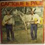 Lp / Vinil Sertanejo: Cacique E Pajé - Viola No Samba - 1983