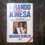 Livro Virando A Própria Mesa Ricardo Semler 24ª Edição