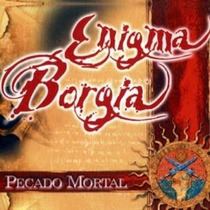 Cd Enigma Borgia- Pecado Mortal