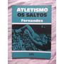 Livro: Atletismo - Os Saltos